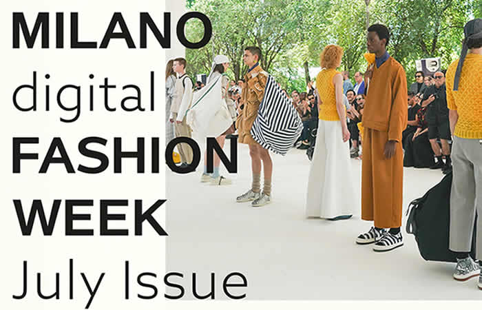 Milan Digital Fashion Week en Julio